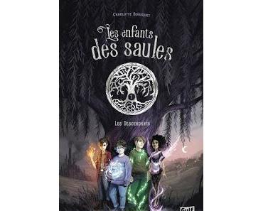 """""""Les enfants des Saules, tome 1"""" de Charlotte Bousquet"""