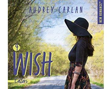 'Wish, tome 4 : Catori' d'Audrey Carlan