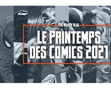 Le Printemps des Comics 2021, soit dix (jolis) albums qui raviront les fans de Marvel