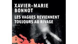 vagues reviennent toujours rivage Xavier-Marie Bonnot
