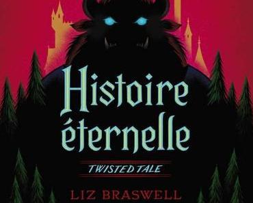 'Histoire éternelle' de Liz Braswell