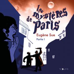 """""""Les mystères de Paris"""" d'Eugène Sue (livre audio)"""