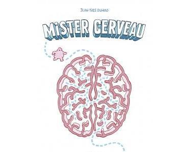 """Mister Cerveau"" de Jean-Yves Duhoo"