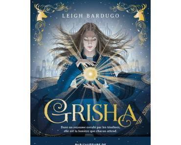 Grisha 1 – Les Orphelins du Royaume – Leigh Bardugo