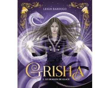 Grisha 2 – Le dragon de glace – Leigh Bardugo