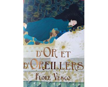Jeunesse : D'Or et d'Oreillers - Flore Vesco
