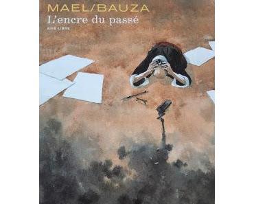 BD : L'encre du passé - Mael / Bauza ****