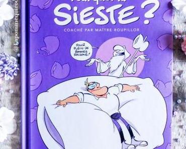 Pourquoi la sieste ?, tome 1 • Sti et Eric Buche