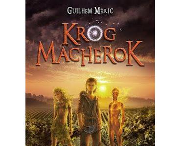 Krog Macherok et le venin des Hautes Terres - Guilhem Méric