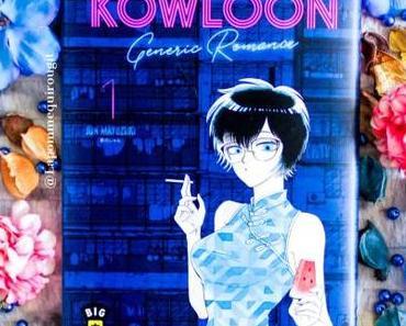 Kowloon generic romance, tome 1 • Jun Mayuzuki