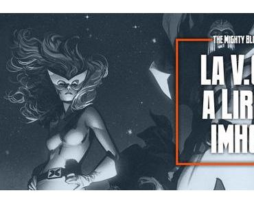 La V.O. à lire, imho - les comics du 16/06/2021