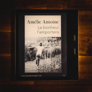 bonheur l'emportera d'Amélie Antoine