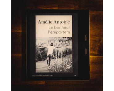 Le bonheur l'emportera d'Amélie Antoine