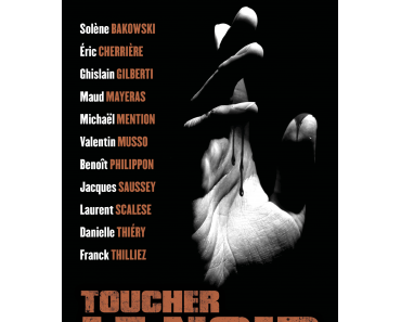 Toucher le noir – Collectif