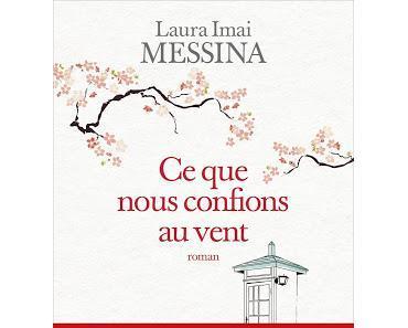 Ce que nous confions au vent -  Laurent Imai Messina  ♥♥♥♥♥
