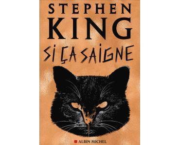 Si ça saigne • Stephen King