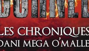 chroniques Dani Mega O'Malley, Burned