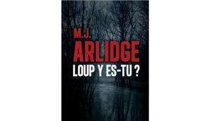 Loup es-tu Arlidge