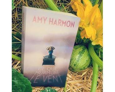 Ce que murmure le vent de Amy Harmon (