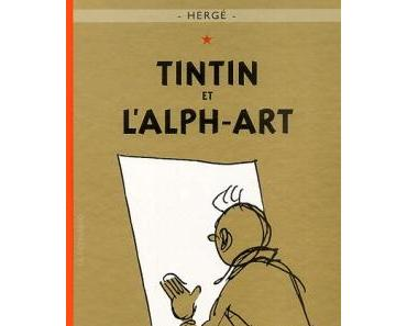 Les aventures de Tintin, tome 24 : Tintin et l'alph-art, Hergé