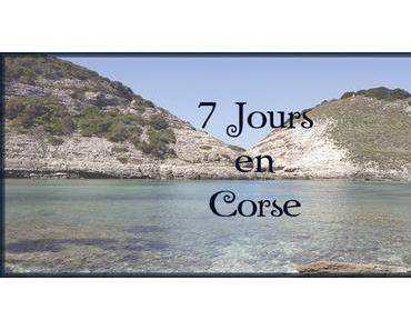 [Voyage #5] 7 Jours en Corse