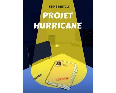 """Projet Hurricane"" d'Hervé Bertoli"