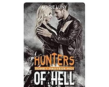Hunters of hell – Protège-moi (tome 1)