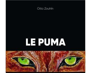 Le Puma – Otto Zouhln