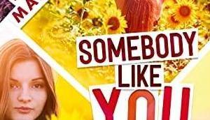 'Somebody Like You' d'Estelle Maskame