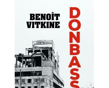 Donbass de Benoît Vitkine