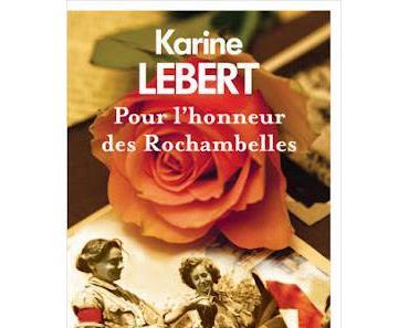 Pour l'honneur des Rochambelles -  Karine Lebert   ♥♥♥♥♥