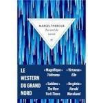 Marcel Theroux : Au Nord du monde