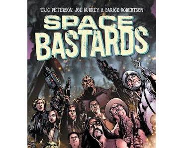 SPACE BASTARDS : LE KICK & COLLECT CHEZ LES HUMANOÏDES ASSOCIÉS