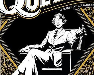 BD : Queenie, la marraine de Harlem -  Aurélie Lévy &  Elisabeth Colomba (Anne Carrière)