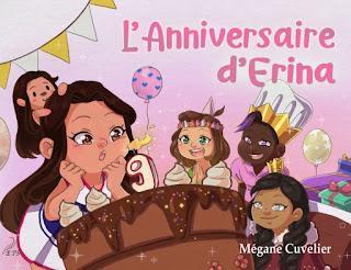 """""""L'anniversaire d'Erina"""" de Mégane Cuvelier"""