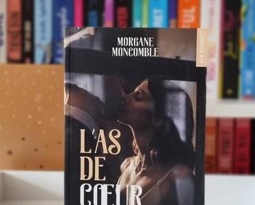 L'As de cœur   Morgane Moncomble