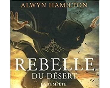 Rebelle du désert, T3 : La tempête