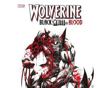 WOLVERINE BLACK, WHITE & BLOOD : SPECTACLE EN GRAND FORMAT