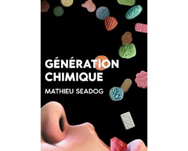 """""""Génération chimique"""" de Mathieu Seadog"""