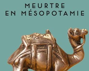 Meurtre en Mésopotamie • Agatha Christie