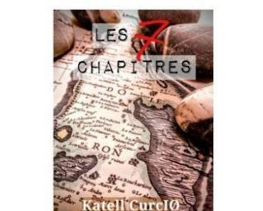 """""""Les sept chapitres"""" de Katell Curcio"""