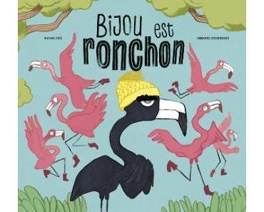 """""""Bijou est ronchon"""" d'Emmanuel Bergounioux et Mayana Itoïz"""