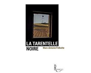 La tarentelle noire – Marc-Antoine Frébutte
