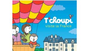 T'choupi visite France