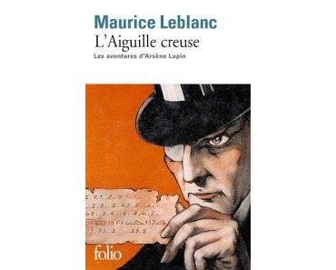 L'aiguille creuse • Maurice Leblanc