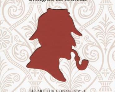 Sherlock Holmes, tome 3 : Les aventures de Sherlock Holmes, Sir Arthur Conan Doyle